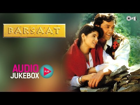 Barsaat Jukebox  Full Album Songs  Bob Deol, Twinkle Khanna, Nadeem Shravan