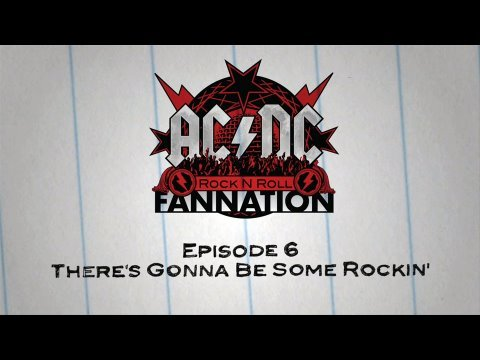 AC/DC Rock n Roll Fannation — Episode 6