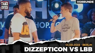 Dizzepticon vs. LBB - Takeover Freestyle Contest | Berlin 01.09.18 (VR 2/4)