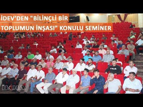 """İDEV'den """"Bilinçli Bir Toplumun İnşası"""" konulu seminer"""