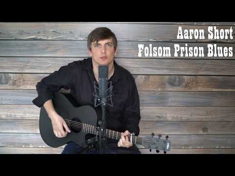 Folsom Prison Blues - Johnny Cash (Cover by Aaron Short)