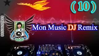 Download Video Mon Music DJ Remix (10) MP3 3GP MP4