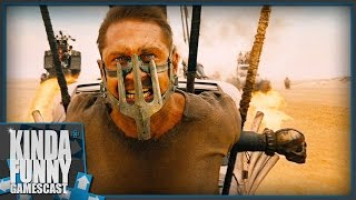 Why You Need To Play Mad Max - Kinda Funny Gamescast Ep. 36 (Pt. 1)