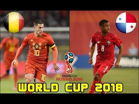 ฟุตบอลโลก 2018 : พรีวิว เบลเยียม Vs ปานามา : 18/6/2561
