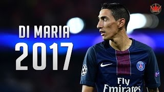 Angel di maria ● amazing skills & goals - 2016/2017 |hd