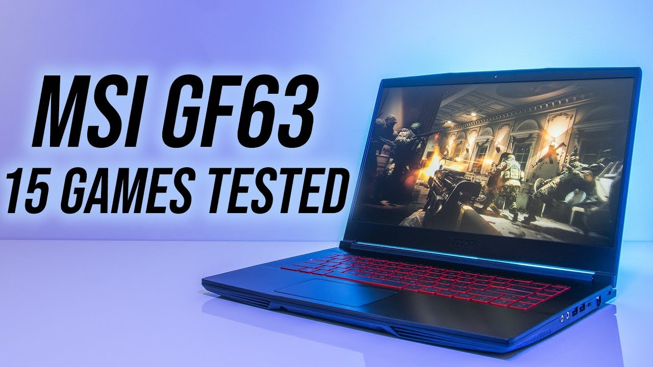 MSI GF63 8RD Gaming Benchmarks - 15 Games Tested!