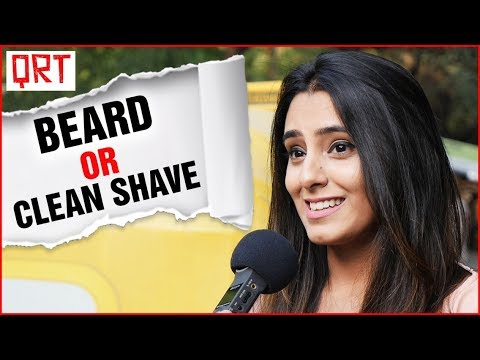 Guys With Beard or Clean SHAVE? | Delhi Girls About Boys | Boys Must WATCH | Quick Reaction Team