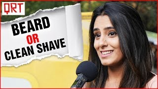 Guys With Beard or Clean SHAVE? | Delhi Girls About Boys | Boys Must WATCH | Quick Reaction Team thumbnail