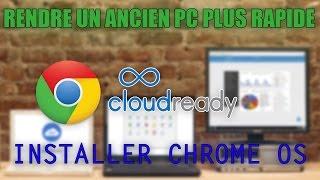 Rendre un ancien PC plus rapide : Installer Chrome OS