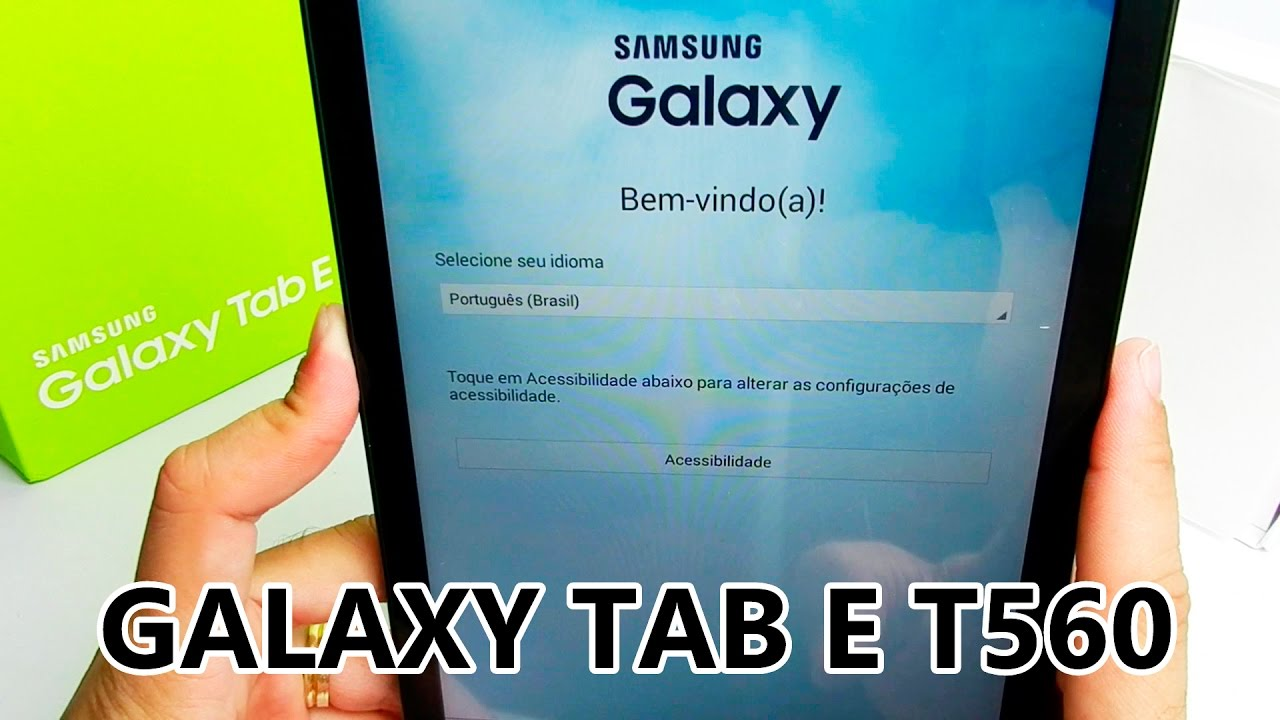 549427adc23 UNBOXING E TESTE TABLET GALAXY TAB E 9.6 T560 - YouTube