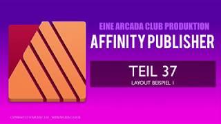 Affinity Publisher Teil 37:   Layout Beispiel 1