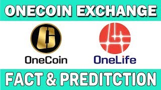 Onecoin Exchange Fact And Prediction