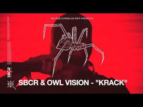 SBCR & Owl Vision - Krack (Audio) l Dim Mak Records