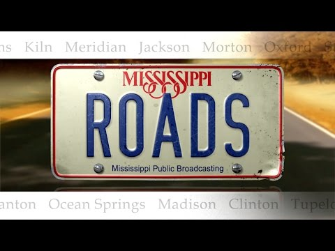 200 Years of Mississippi | Mississippi Roads | MPB