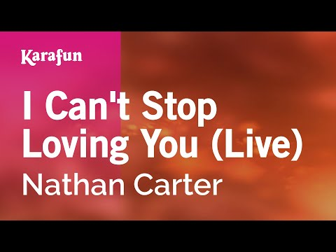 Karaoke I Can't Stop Loving You (Live At the Marquee Cork) - Nathan Carter *