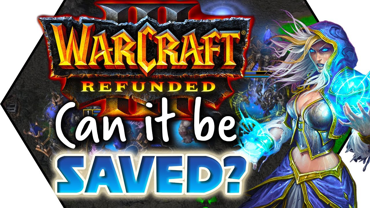 Can Warcraft 3 Reforged Be Saved What Would Blizzard Have To Do