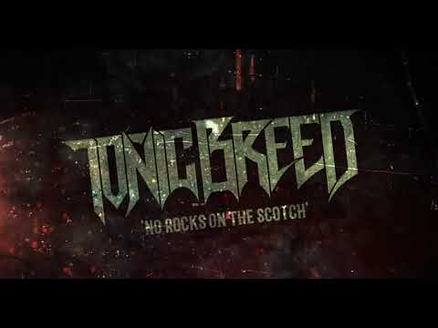 Tonic Breed: No Rocks on the Scotch (Official Lyric Video)