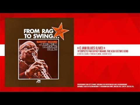 « C Jam Blues (Live) » - Barney Bigard, The New Ragtime Band - Remasterisé