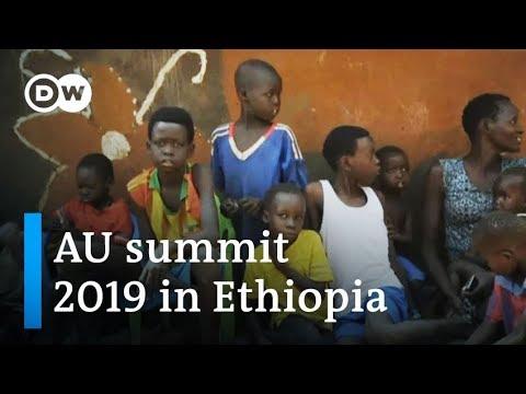 African Union summit 2019 Ethiopia: Refugees top agenda | DW News