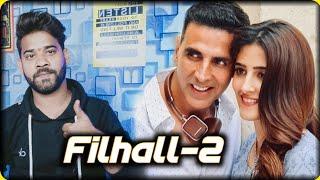 FILHALL 2 | Akshay Kumar, Nupur Sanon, B Praak, Jaani