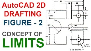 Autocad 2d Drafting Figure 2 | Concept Of Autocad Limits | Autocad Limits