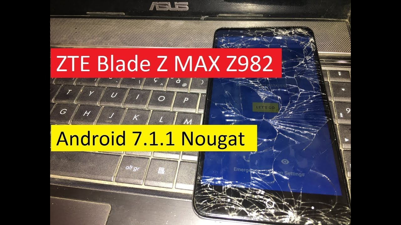 Zte Blade Z Max Android Nougat Videos - Waoweo