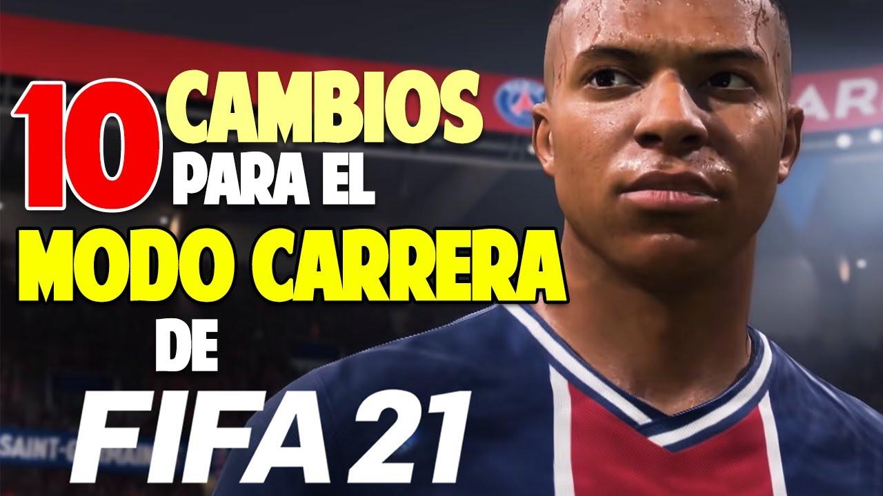 TOP 10 CAMBIOS y MEJORAS para MODO CARRERA en FIFA 21