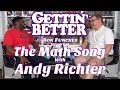 Gettin' Better # 48 - The Math Song with Andy Richter