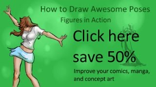 Save 50% How to Draw Awesome Poses: Figures in Action