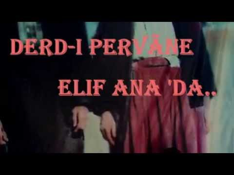 Derd-î pervâne Müzik Topluluğu -...