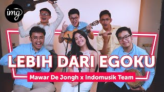 Cover images LEBIH DARI EGOKU (LIVE PERFORM) - Ft. MAWAR DE JONGH