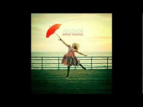 "Anchor - Mindy Gledhill(English version of ""Mi Ancla"")"