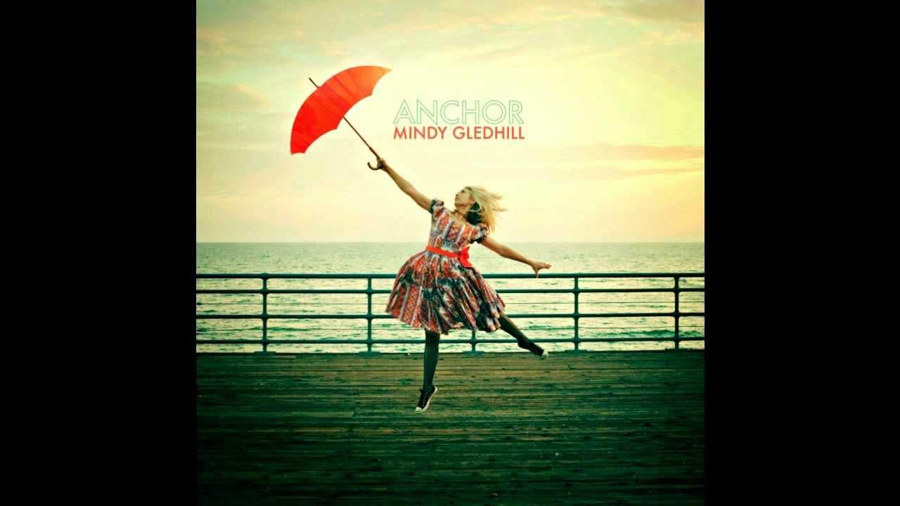 MINDY GLEDHILL - ANCHOR LYRICS - SONGLYRICS.com