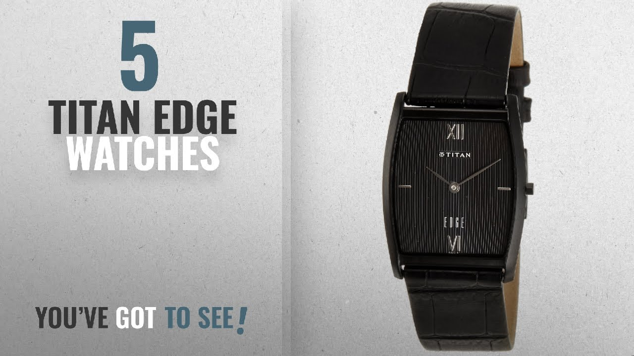 ceramic edge watches your why blog gives n watch reasons an titan