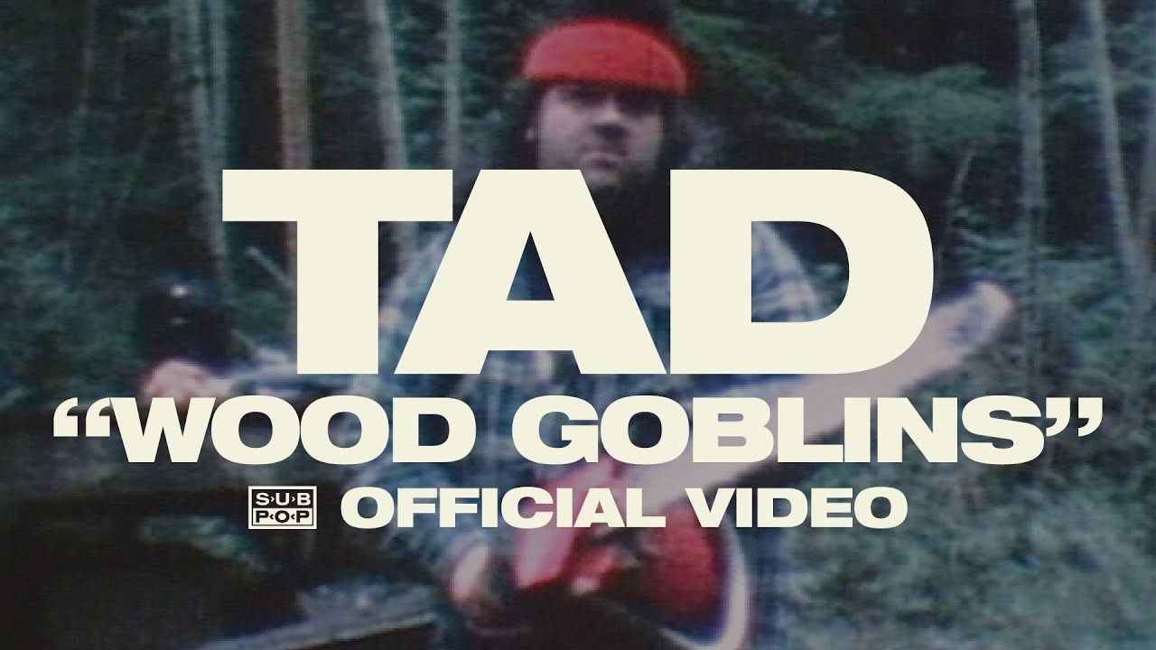 tad-wood-goblins-official-video-sub-pop
