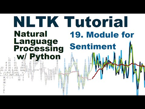 Sentiment Analysis Module - Natural Language Processing With Python and NLTK p.19