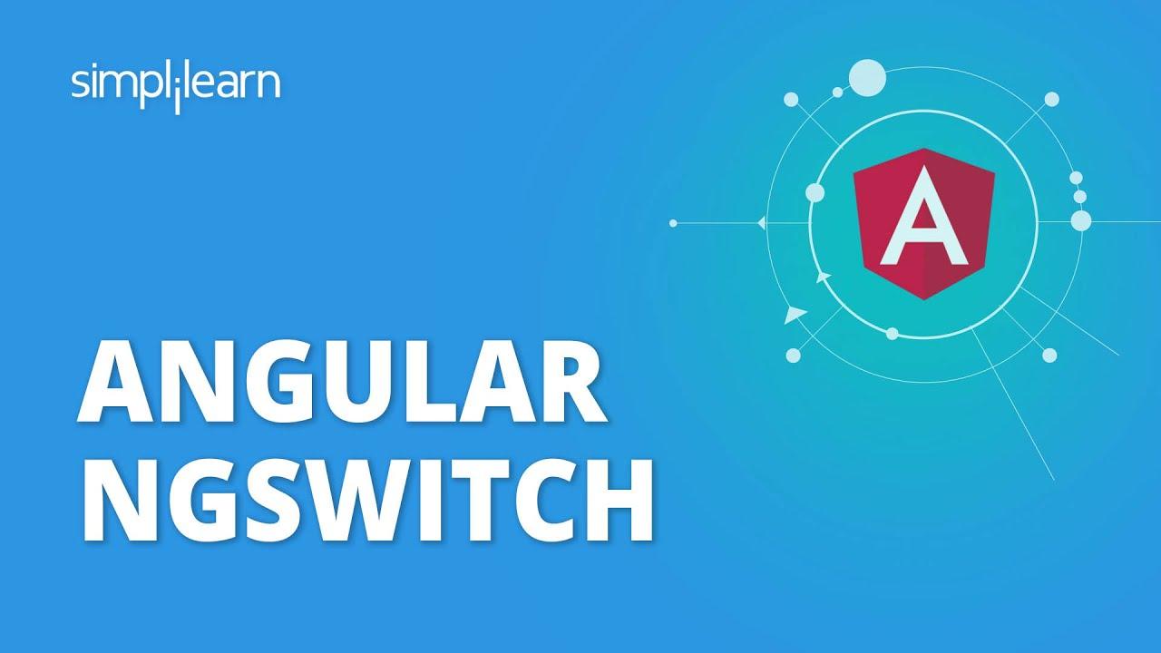 Angular NgSwitch | Angular Tutorial For Beginners | Angular Training