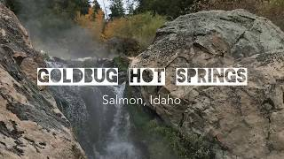 Goldbug Hot Springs - Salmon, Idaho