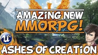 """Ashes Of Creation: MMORPG Overview """"Why I'm Excited"""""""