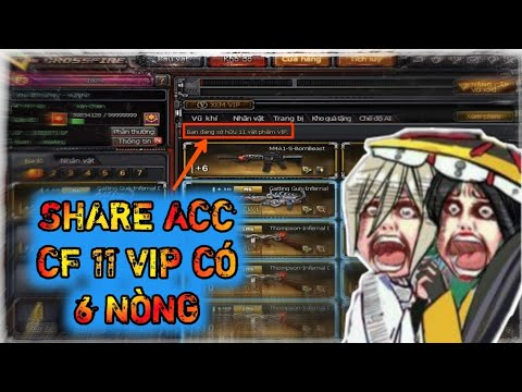 ► Share Acc CF | Chia Sẻ Acc CF Siêu Vip Có 6 Nòng ✔