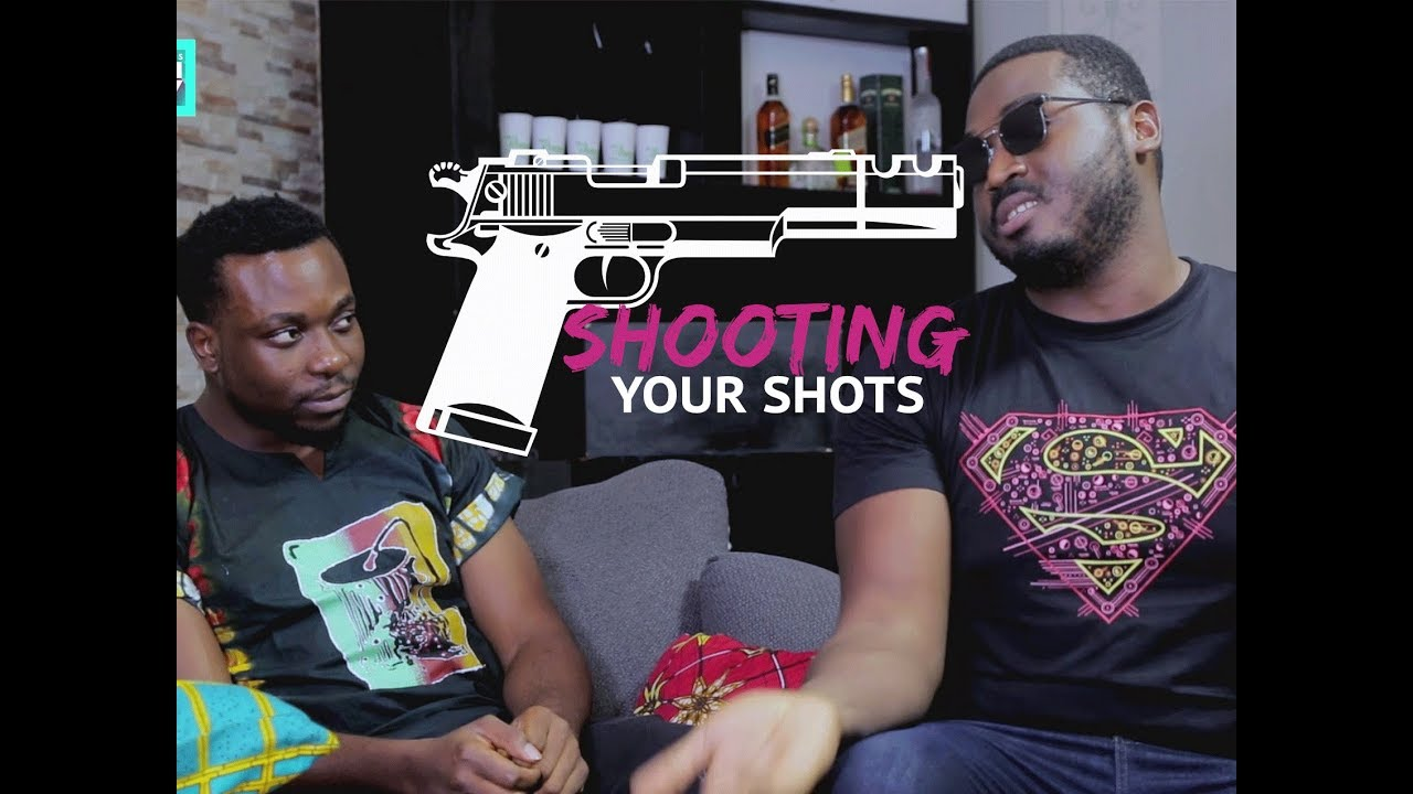 Download THINGS MEN SAY [S1E05] Shooting Your Shot Latest 2017 Nigerian Talk Show