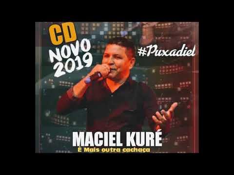 MACIEL KURÉ 2019 E MAIS OUTRA CACHAÇA