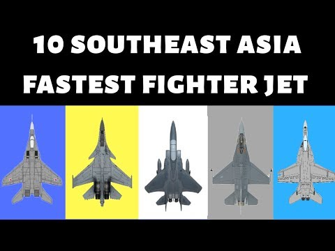 10 FASTEST FIGHTER JET IN SOUTHEAST ASIA