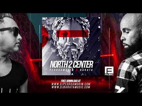 Barata X Pedro Amorim - North 2 Center (Original Mix)