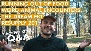 Running out of Food, Bad Animal Encounters, & My Dream FKT - Q&A6