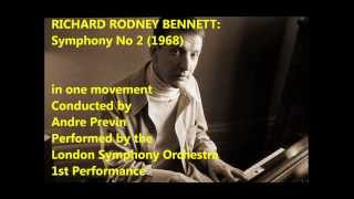 Richard Rodney Bennett: Symphony No 2 (1968) in one mov