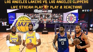 Los Angeles Lakers Vs. Los Angeles Clippers Live Stream Play By Play & Reactions