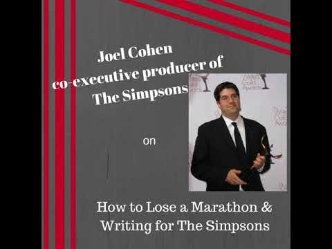 Joel Cohen on How to Lose a Marathon & Writing for The Simpsons