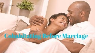SHACKING UP (cohabitating) relationship advice