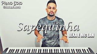 Baixar LEXA E MC LAN - SAPEQUINHA (PIANO SOLO)